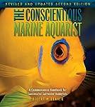 The Conscientious Marine Aquarist (2n...