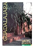 img - for Artes de Mexico # 41. Guadalajara / Guadalajara (Spanish Edition) book / textbook / text book