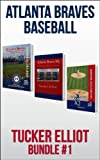 Tucker Elliot Bundle #1 - ATLANTA BRAVES BASEBALL (BLACK MESA BUNDLED SPORTS BOOKS)