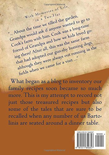 Recipes from the Bartolini Kitchens: With Memories of Life in a Two-Flat