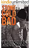 Stone Cold Bad: An Alpha Bad Boy Romance (Stone Brothers Book 1) (English Edition)