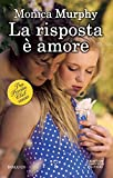 La risposta � amore (The Private Club Series Vol. 3) (Italian Edition)