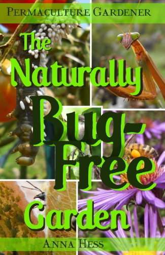 The Naturally Bug-Free Garden by Anna Hess ebook deal