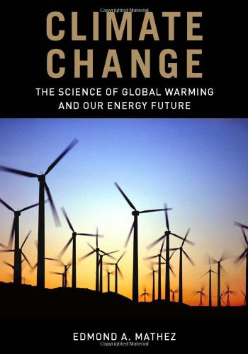 Climate Change: The Science of Global Warming and Our...