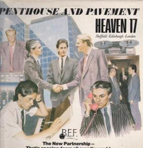 Heaven 17 - Penthouse And Pavement (Remastered) - Zortam Music