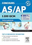 Concours AS/AP 1 200 QCM Culture g�n�...