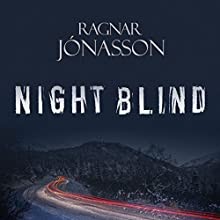 Nightblind: Dark Iceland, Book 2 Audiobook by Ragnar Jonasson Narrated by Leighton Pugh