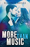 More Than Music (Chasing The Dream Book 1) (English Edition)