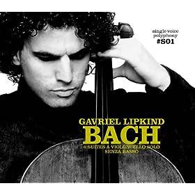 Single Voice Polyphony Vol.1 - J. S. Bach: Six Suites for cello solo