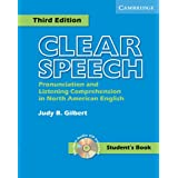 Clear Speech Student's Book with Audio CD: Pronunciation and Listening Comprehension in American Englishby Judy B. Gilbert