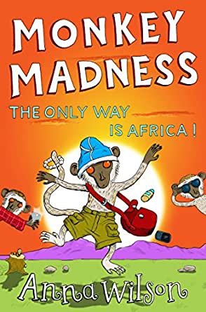 Monkey Madness - Kindle edition by Anna Wilson. Children Kindle eBooks