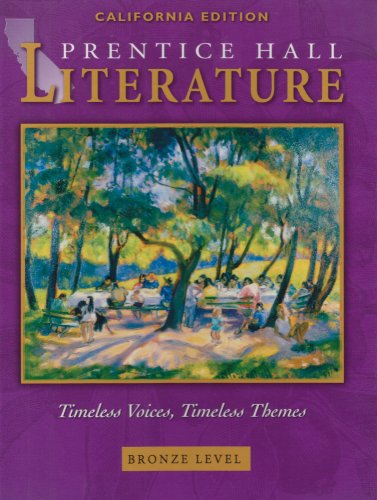 Literature: Timeless Voices, Timeless Themes, Bronze, California Edition