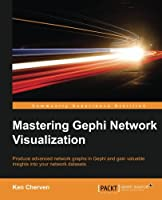 Mastering Gephi Network Visualization Front Cover