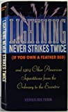 img - for Lightning Never Strikes Twice (If You Own a Feather Bed : and 1904 Other American Superstitions from the Ordinary to the Eccentric) book / textbook / text book