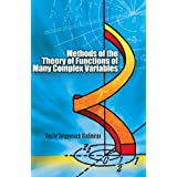 Methods of the Theory of Functions of Many Complex Variables (Dover Books on Mathematics) ~ V. S. Vladimirov