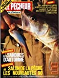 PECHEUR DE FRANCE (LE) N? 75 du 01-10-1989 ANGLAISE - LA PLOMBEE - LES GROSSES CARPES - CHEVAINES A LA LIMAGE - OMBRES A LA SECHE - PREMIERS CARNASSIERS - COREGONES - LES SANDRES D'AUTOMNE - AU SALON DE LA PECHE - LES NOUVEAUTES 9