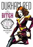 Durham Red: The Bitch
