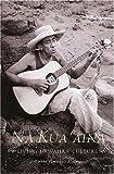 Na Kua Aina: Living Hawaiian Culture