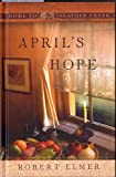Aprils Hope (Home to Heather Creek)