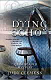 Dying Echo (Grim Reaper Series)