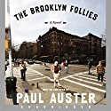 The Brooklyn Follies Audiobook by Paul Auster Narrated by Paul Auster