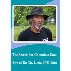 The Search For Columbus Knox