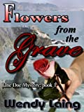 Jane Doe Series Book 1: Flowers From The Grave