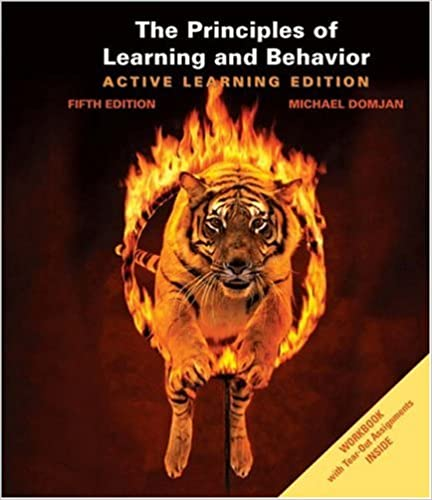Principles of Learning and Behavior: Active learning edition
