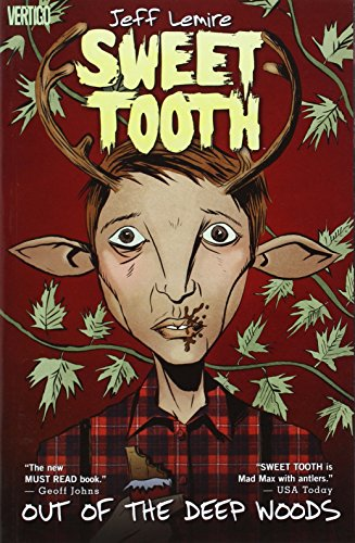 Sweet Tooth Vol. 1: Out of the Deep Woods - Jeff Lemire