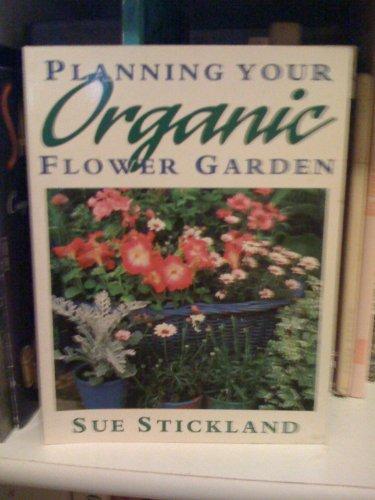 Planning Your Organic Flower Garden