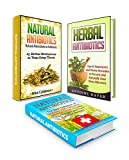 Herbal & Natural Antibiotics Box Set: Top 10 Treatments and Home Remedies For Sinus Infections + 25 Herbal Medications to Treat Strep Throat Together WithThe ... Box Set, natural remedies, herbal)