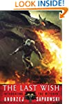 The Last Wish (The Witcher Book 1)