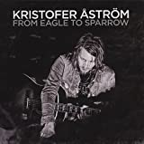 Kristofer Aström – From Eagle To Sparrow