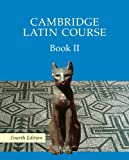 Cambridge Latin Course 2 Student's Book (Bk. II) (0521644682) by Cambridge School Classics Project