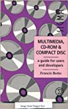 img - for Multimedia, CD-ROM and Compact Disc: A Guide for Users and Developers by Botto, Francis (1992) Paperback book / textbook / text book
