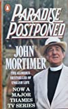 Paradise Postponed (0140089683) by Mortimer, John