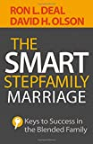 img - for The Smart Stepfamily Marriage: Keys to Success in the Blended Family book / textbook / text book