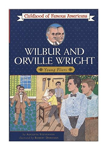[(Wilbur and Orville Wright, Young Fliers )] [Author: Augusta Stevenson] [Oct-1986] (Orville Pearson compare prices)