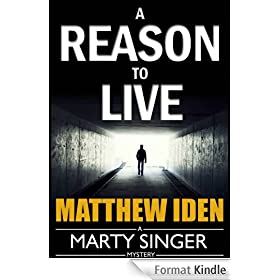 A Reason to Live (Marty Singer Mystery #1) (English Edition)
