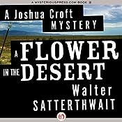 A Flower in the Desert | Walter Satterthwait
