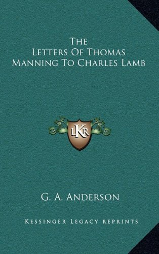 The Letters of Thomas Manning to Charles Lamb