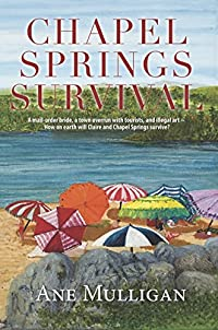 Chapel Springs Survival - A Mail-order Bride And A Town Overrun With Tourists. ~ How On Earth Will Claire Survive? by Ane Mulligan ebook deal