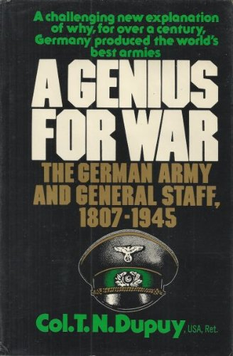 a-genius-for-war-the-german-army-and-general-staff-1807-1945