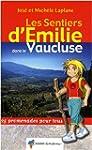 Les sentiers d'Emilie dans le Vauclus...
