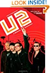 U2: A Musical Biography (Story of the...