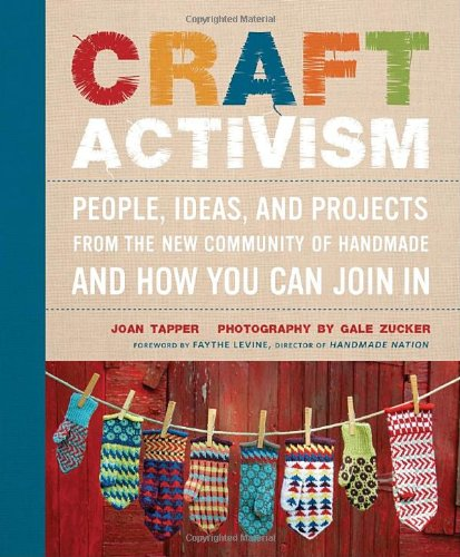 Craft Activism Projects Community Handmade