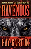 Ravenous (0759294976) by Garton, Ray