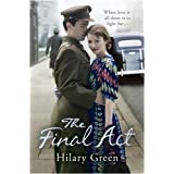 The Final Act (Follies 4)by Hilary Green