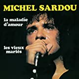 La maladie d'amour (Album Version)