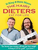 img - for The Hairy Dieters Eat for Life: How to Love Food, Lose Weight and Keep it Off for Good! book / textbook / text book